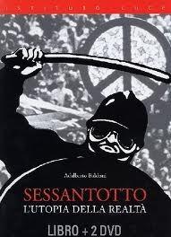 Sessantotto: lutopia della realtà Adalberto Baldoni