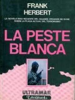 La Peste Blanca  by  Frank Herbert