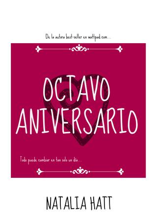 Octavo Aniversario  by  Natalia Hatt