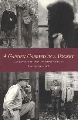 A Garden Carried in a Pocket: Letters 1964-1968  by  Guy Davenport