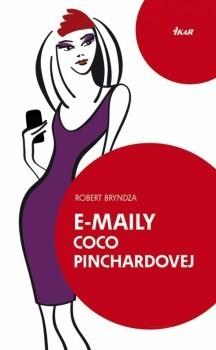 E-maily Coco Pinchardovej (Coco Pinchardová #1)  by  Robert Bryndza