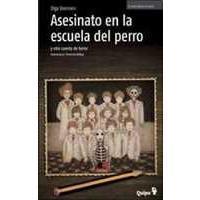 Asesinato en la escuela del perro y otros cuentos de terror  by  Olga Drennen