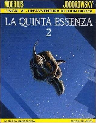 LIncal 6: La quinta essenza 2 Alejandro Jodorowsky