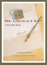 Mr. Lincolns Gift  by  Whitney Stewart