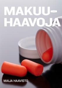 Makuuhaavoja  by  Maija Haavisto