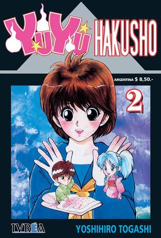 Yu Yu Hakusho, #2: El despertar dorado!! (YuYu Hakusho, #2) Yoshihiro Togashi