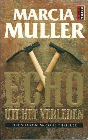 Echo uit het verleden  by  Marcia Muller