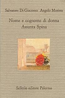 Nome e cognome di donna. Assunta Spina  by  Salvatore Di Giacomo