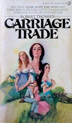 Carriage Trade Robert Thomsen