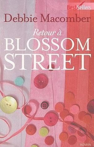 Retour à Blossom Street (Blossom Street, #4)  by  Debbie Macomber
