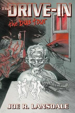 The Drive-In: The Bus Tour (The Drive-In Book 3)  by  Joe R. Lansdale