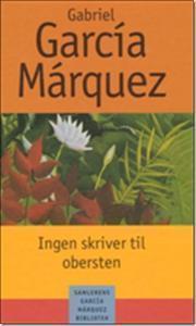 Ingen skriver til obersten  by  Gabriel García Márquez