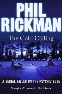 The Cold Calling (The Cold Calling, #1)  by  Phil Rickman