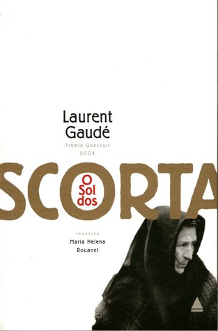 O Sol dos Scorta  by  Laurent Gaudé