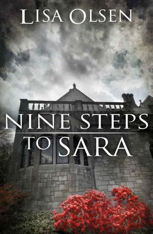Nine Steps to Sara  by  Lisa Olsen