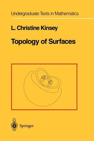 Topology of Surfaces L Christine Kinsey