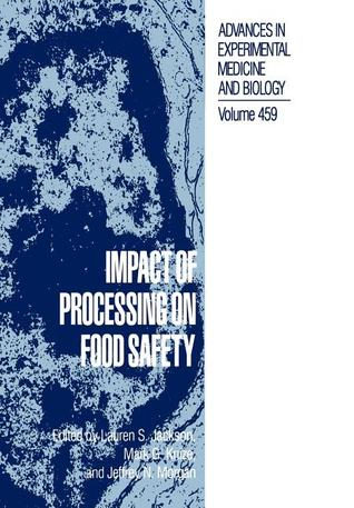 Impact of Processing on Food Safety Lauren S. Jackson