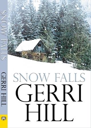 Snow Falls Gerri Hill