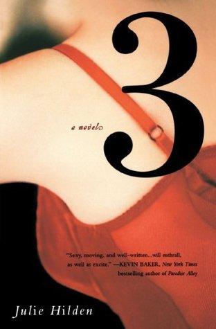 Three  by  Julie Hilden