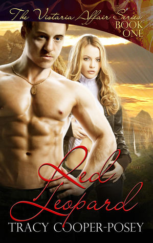 Red Leopard (Vistaria Affair, #1) Tracy Cooper-Posey