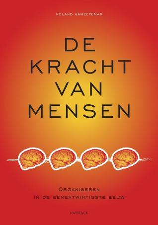 Klein receptenboek voor het nieuwe werken Roland Hameeteman