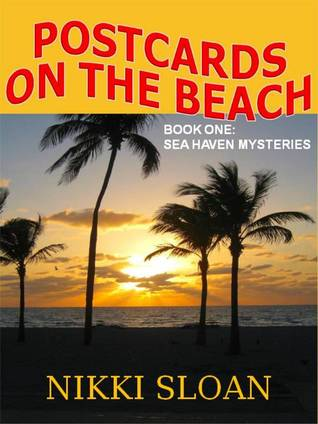 Postcards on the beach (Sea Haven Mysteries #1)  by  Nikki Sloan
