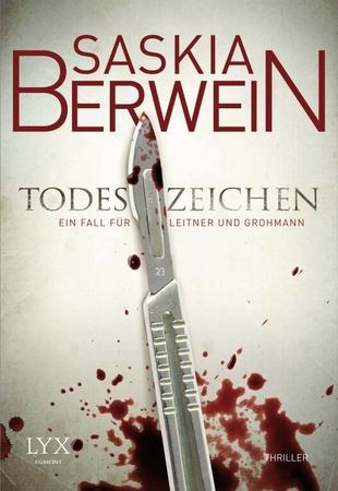 Todeszeichen (Ein Fall für Leitner und Grohmann, #1) Saskia Berwein