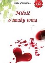 Miłość o smaku wina Luiza Kochańska