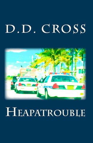 Heapatrouble D.D. Cross
