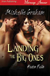Landing the Big Ones (Hedon Falls, #1)  by  Michelle  Graham