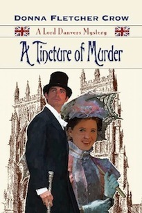 A Tincture of Murder (Lord Danvers Mystery, #4) Donna Fletcher Crow