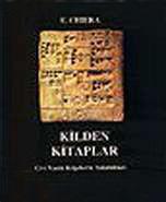 Kilden Kitaplar / Çivi Yazılı Belgelerin Anlattıkları  by  Edward Chiera