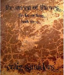 The Queen of Thieves (The Line of Kings, #3) Craig  Saunders