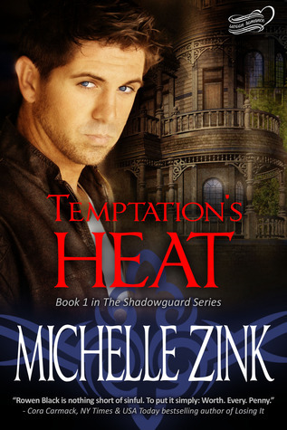Temptations Heat (The Shadowguard, #1)  by  Michelle Zink