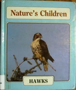 Hawks (Getting to Know... Natures Children)  by  Merebeth Switzer