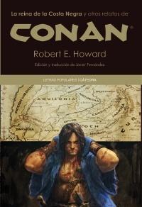 La reina de la Costa Negra y otros relatos de Conan Robert E. Howard