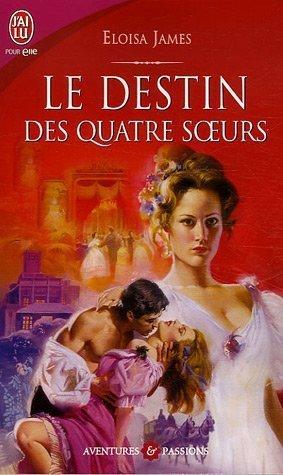 Le destin des quatre soeurs (Les soeurs Essex, #1)  by  Eloisa James