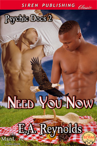 Need You Now (Psychic Docs #2)  by  E.A. Reynolds