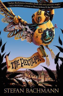 The Peculiar (The Peculiar, #1) Stefan Bachmann