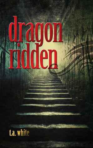 Dragon-Ridden T.A. White