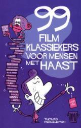 99 filmklassiekers voor mensen met haast Thomas Wengelewski
