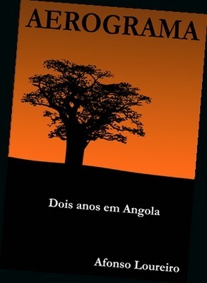 Aerograma - Dois Anos em Angola Afonso Loureiro