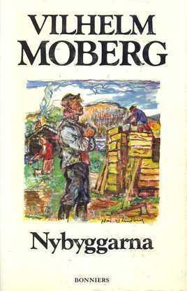 Nybyggarna (The Emigrants, #3)  by  Vilhelm Moberg