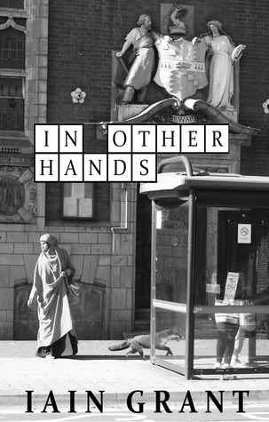 In Other Hands Iain  Grant