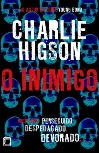 O inimigo (O inimigo, #1) Charlie Higson