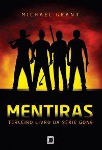 Mentiras (Gone, #3) Michael  Grant