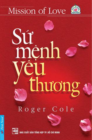 Sứ mệnh yêu thương  by  Roger Cole