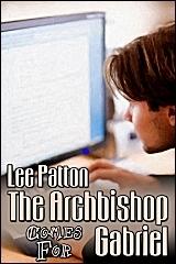 The Archbishop Comes for Gabriel Lee Patton