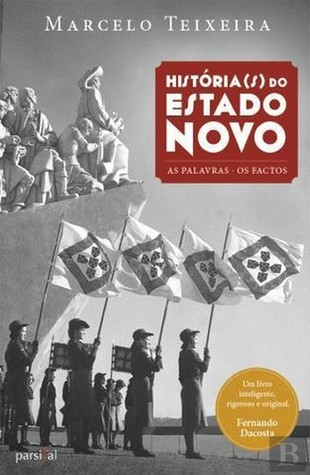História(s) do Estado Novo Marcelo Teixeira