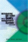 Integrating ISO 14001 Into a Quality Management System  by  Marilyn R. Block